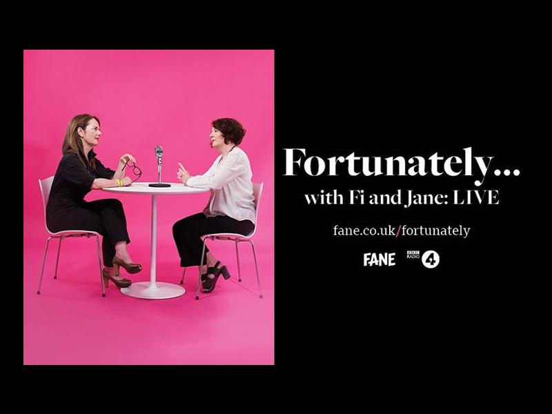 Fortunately with Fi and Jane: LIVE - CANCELLED