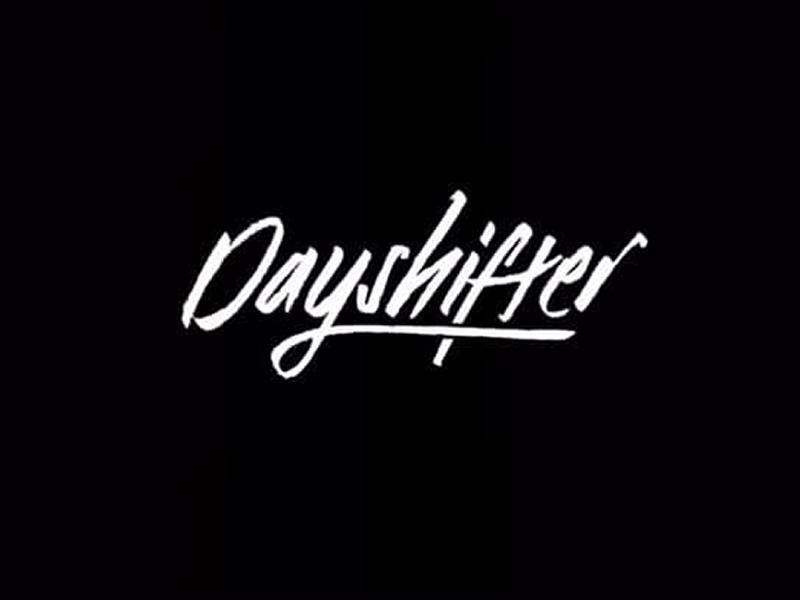 Earth-616 Promotions Presents: Dayshifter + Support