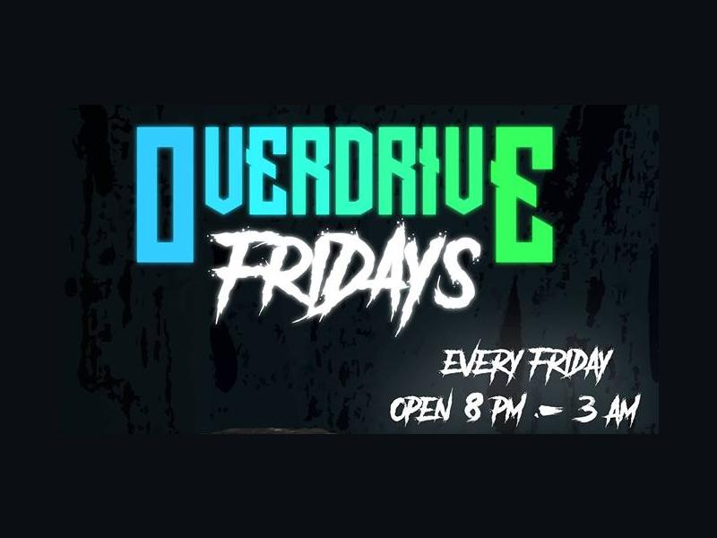 Overdrive Fridays