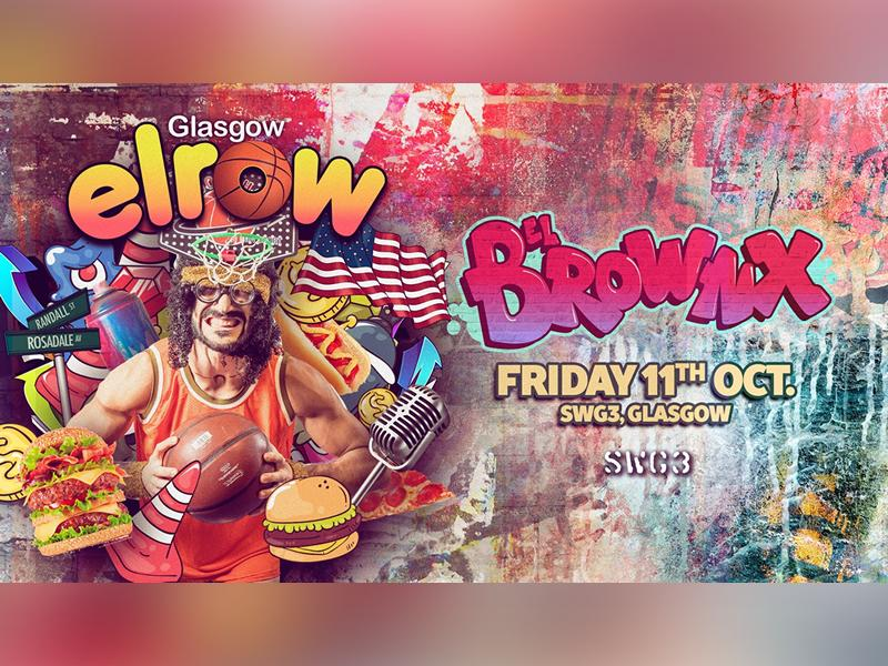 elrow Glasgow - El Brownx