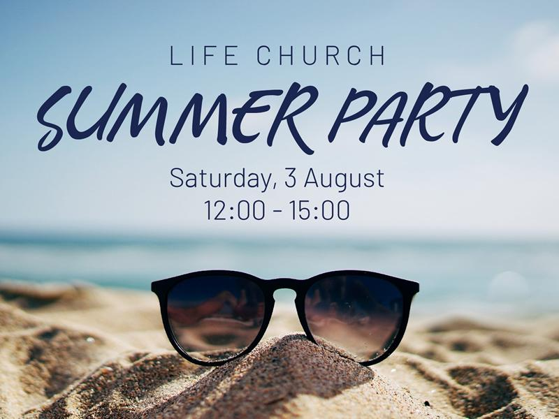 Life Summer Party