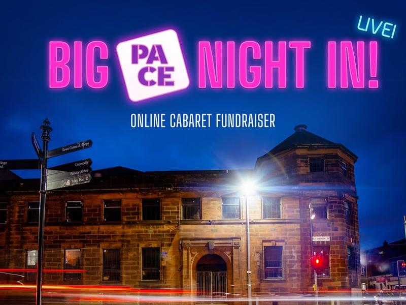 Big PACE Night In - An Online Cabaret For Exchange Theatre