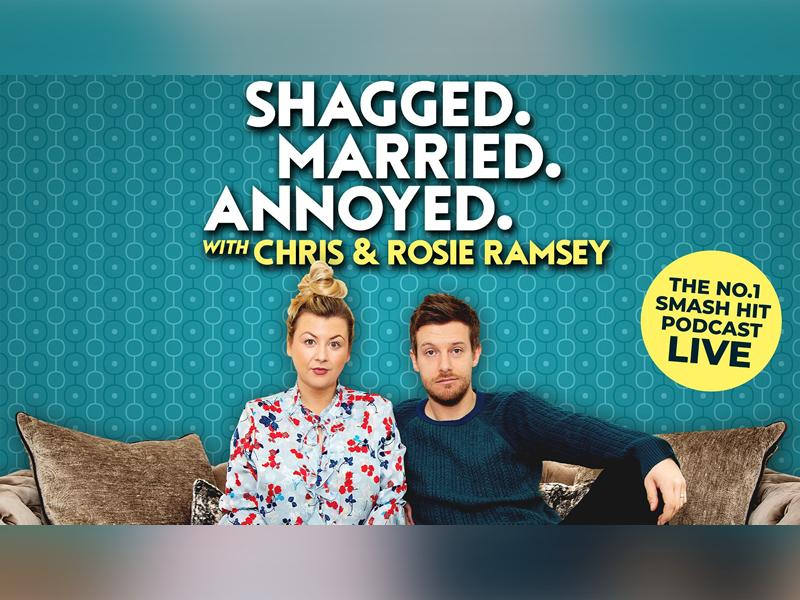 Shagged. Married. Annoyed. with Chris & Rosie Ramsey - SOLD OUT