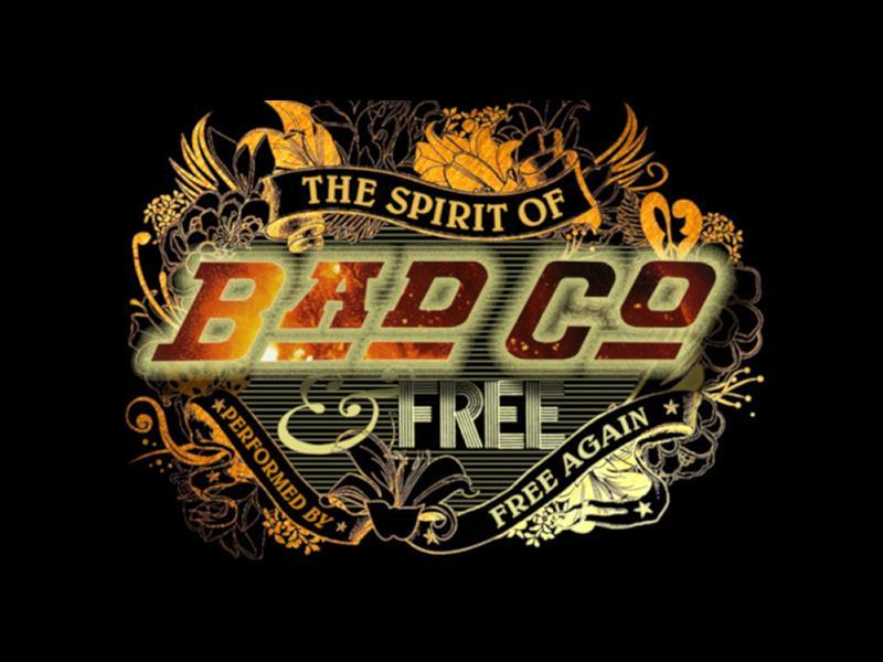 Free Again: Spirit of Bad Company and Free Again