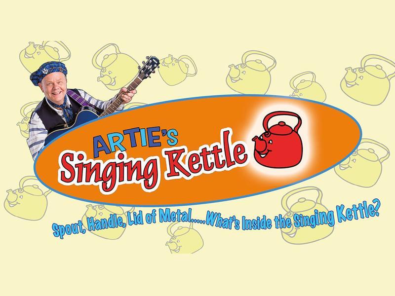 Artie's Singing Kettle Show