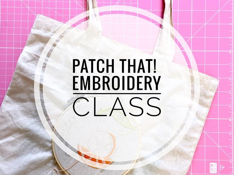 Patch That! Embroidery Class