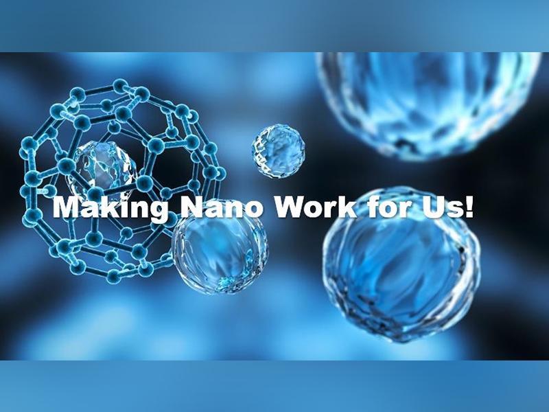 Making Nano Work for Us
