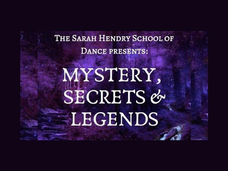 Sarah Hendry School Of Dance: Mystery, Secrets and Legends