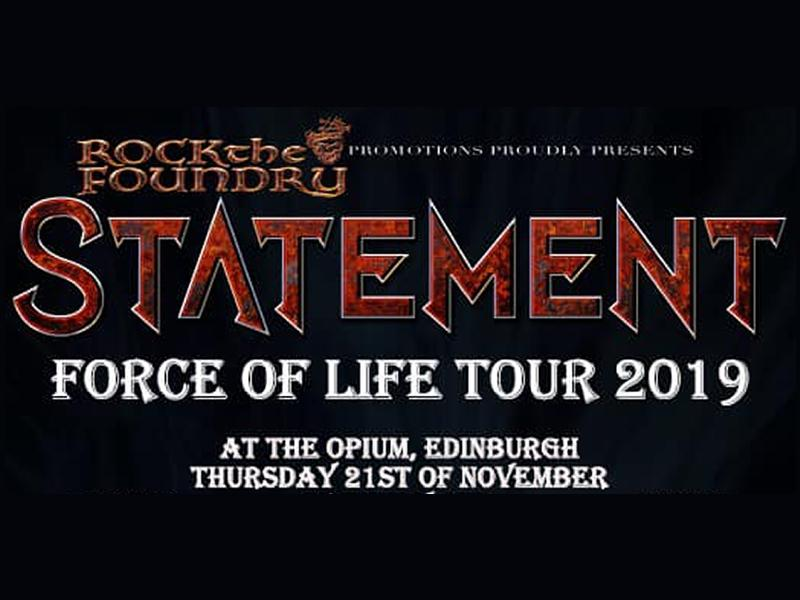 RTF Promotions presents Statement Force Of Life UK Tour 2019