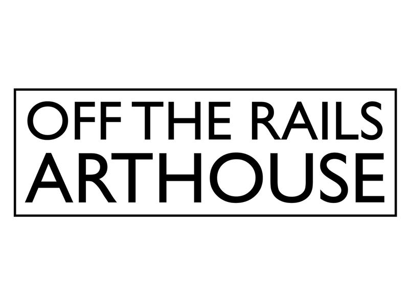 Off the Rails Arthouse