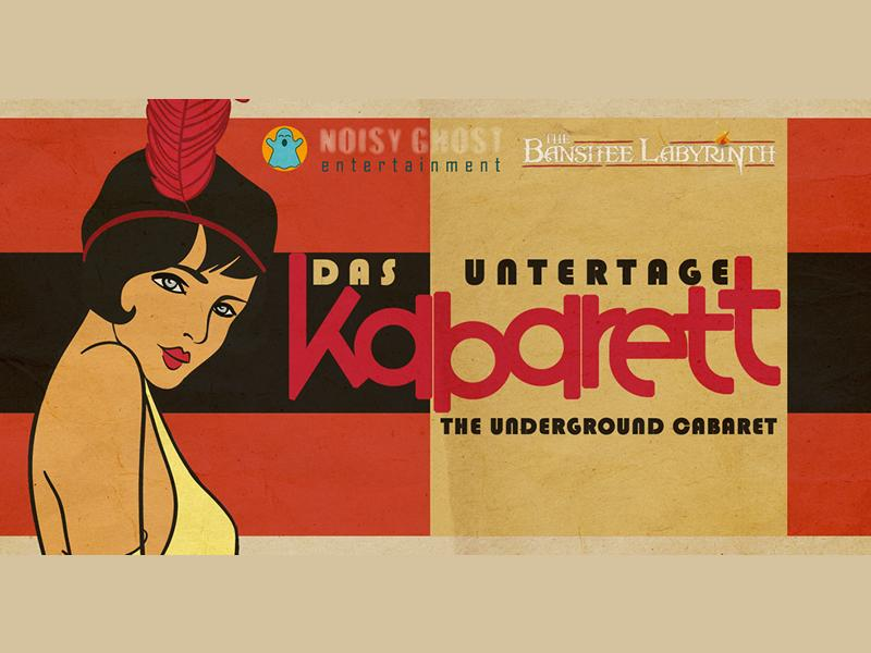The Underground Cabaret - POSTPONED