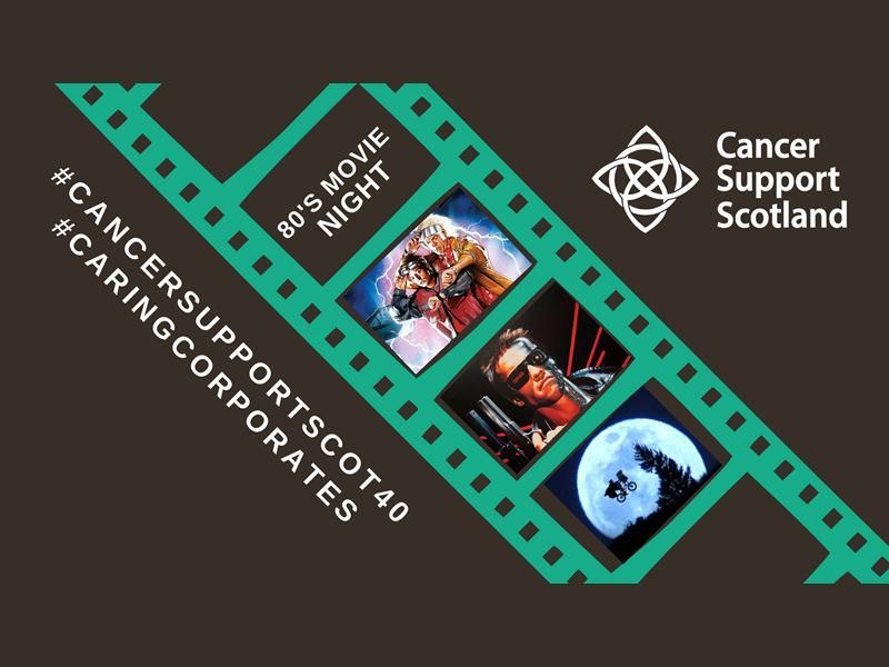 80's Movie Night - Cancer Support Scotland - POSTPONED