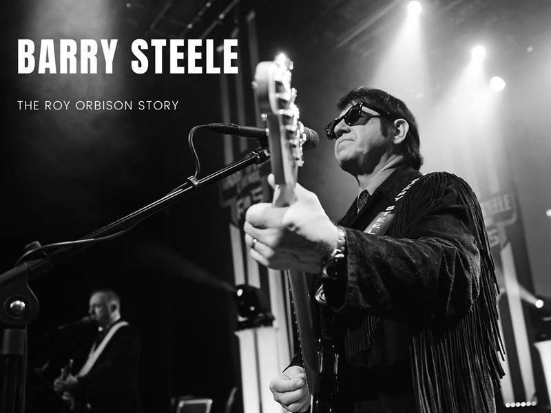 Barry Steele: The Roy Orbison Story