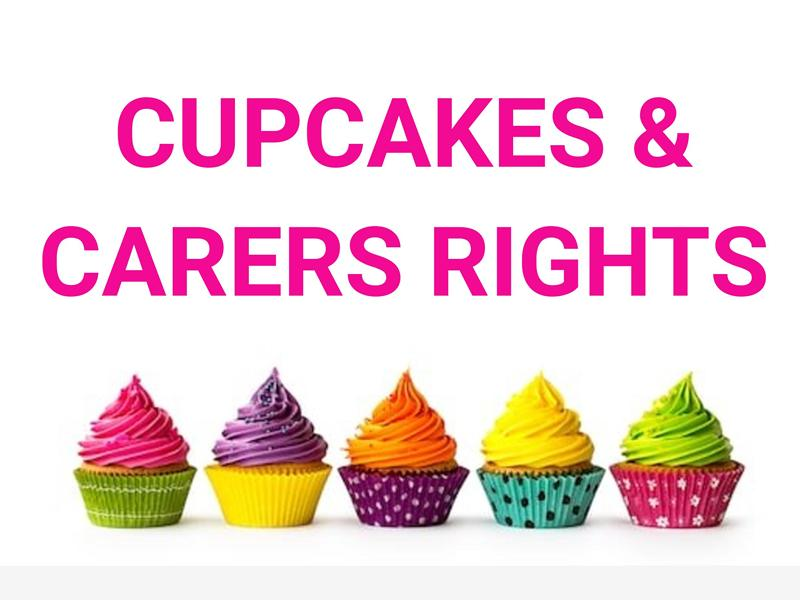 Cupcakes and Carers Rights - Carers Information Day