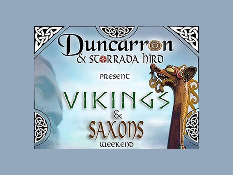 Duncarron Presents: Vikings and Saxons