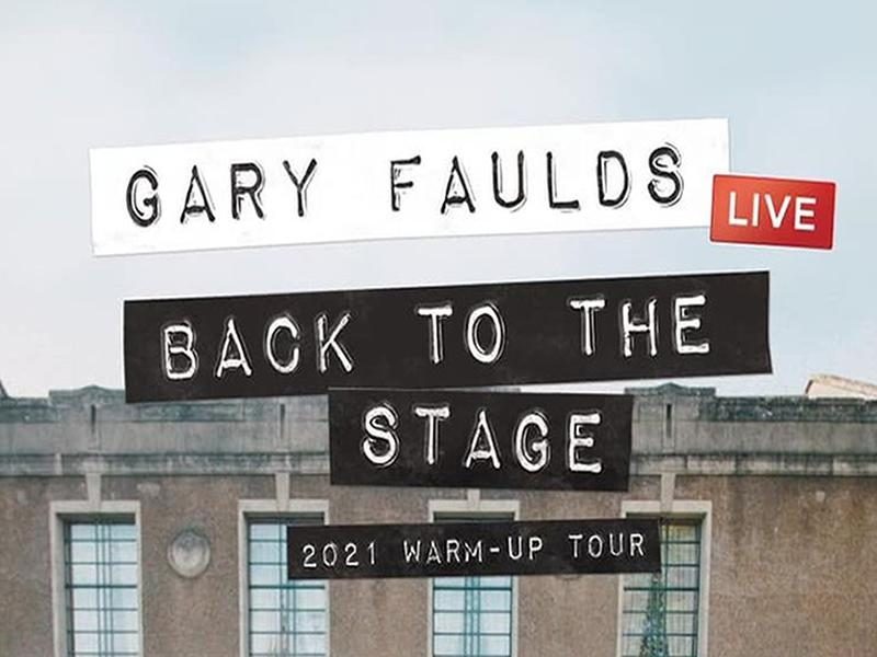 Gary Faulds Live! Warm Up
