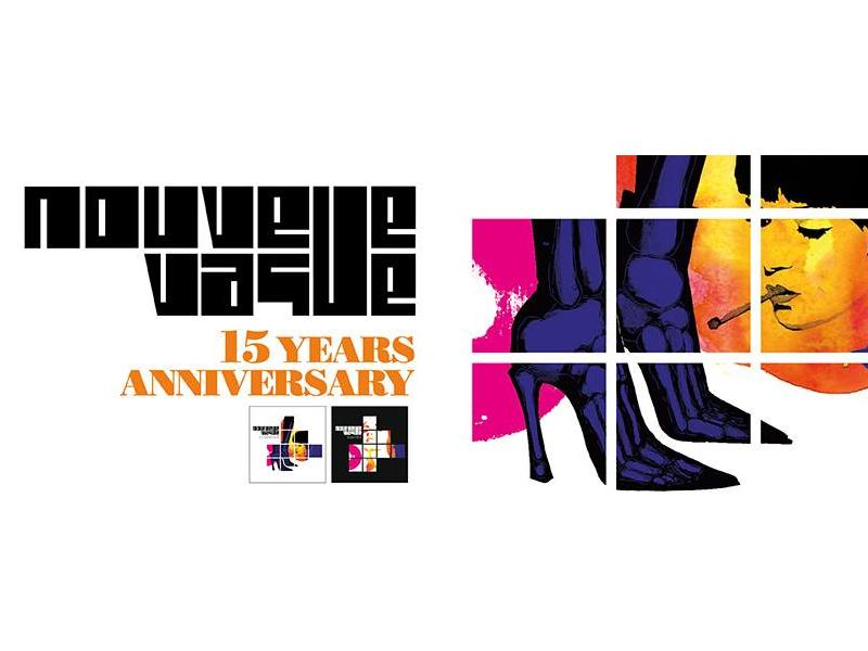 Nouvelle-Vague Fifteenth Anniversary Tour