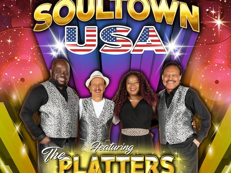 Soultown USA Presents The Platters - CANCELLED