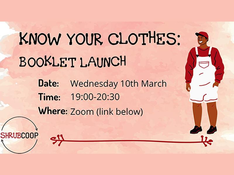 Know Your Clothes: Booklet Launch