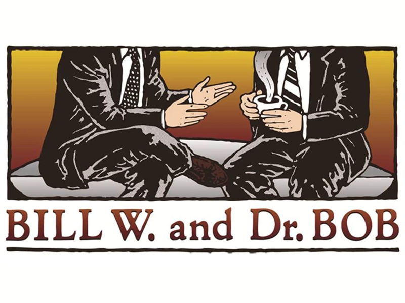Bill W and Dr Bob