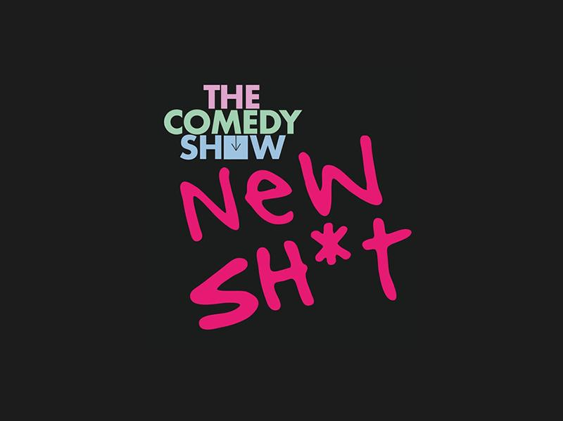 The Comedy Show: New Sh*t