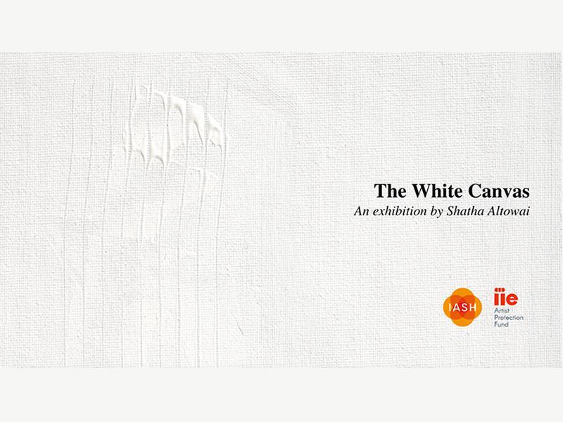 The White Canvas: an exhibition by Shatha Altowai
