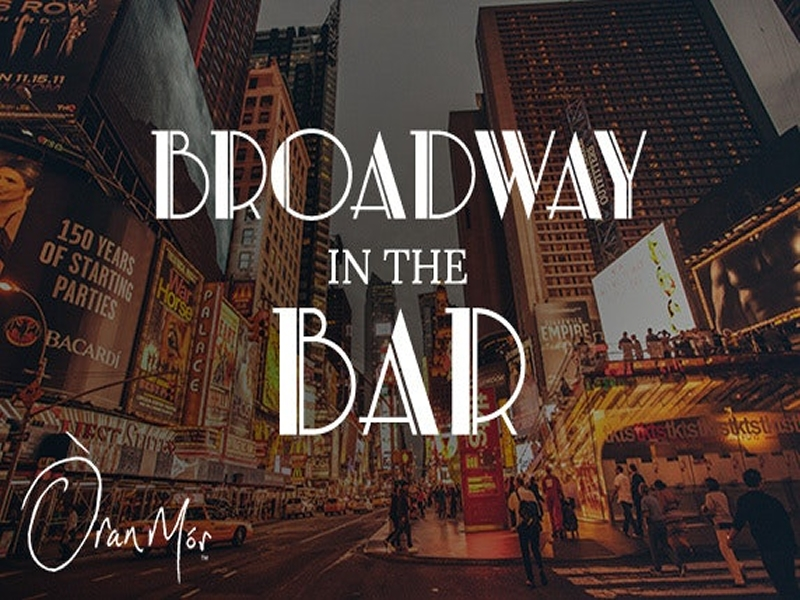 Broadway in the Bar