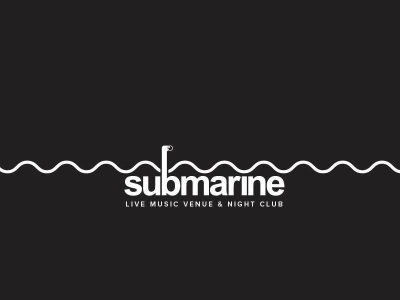 Submarine Live Music Venue & Night Club Launch Night