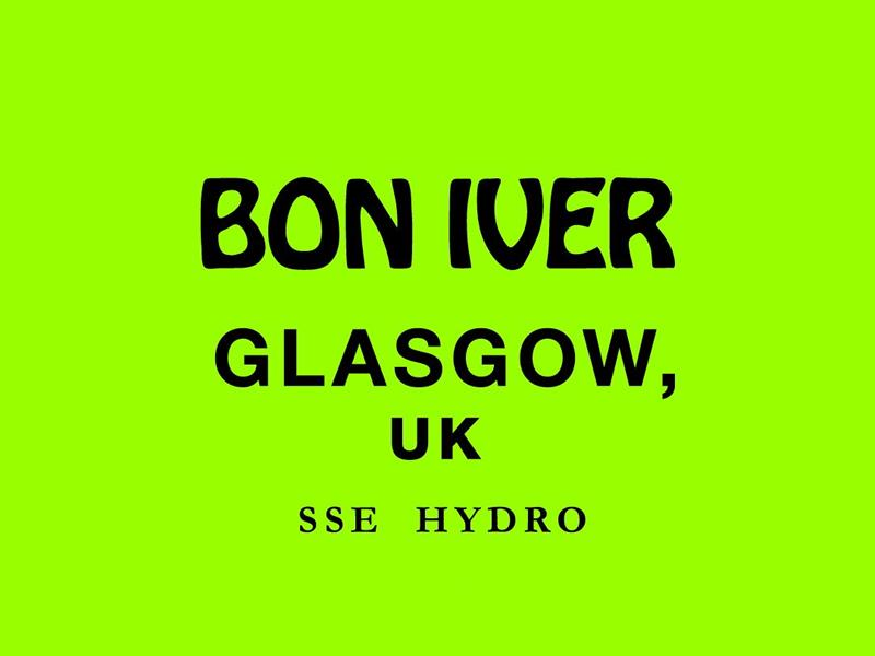 Bon Iver - RESCHEDULED DATE