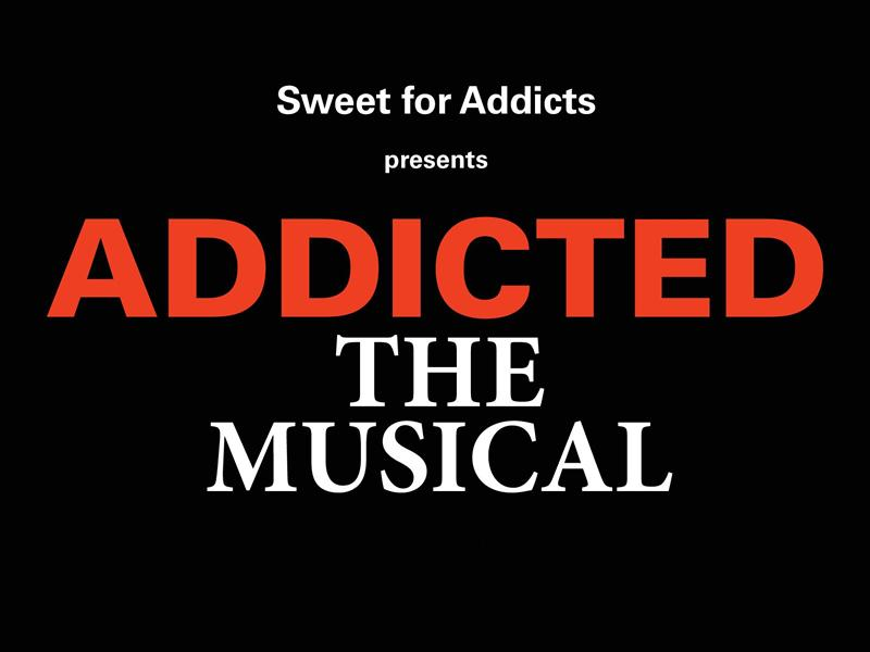 Addicted: The Musical