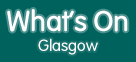 What's On Glasgow